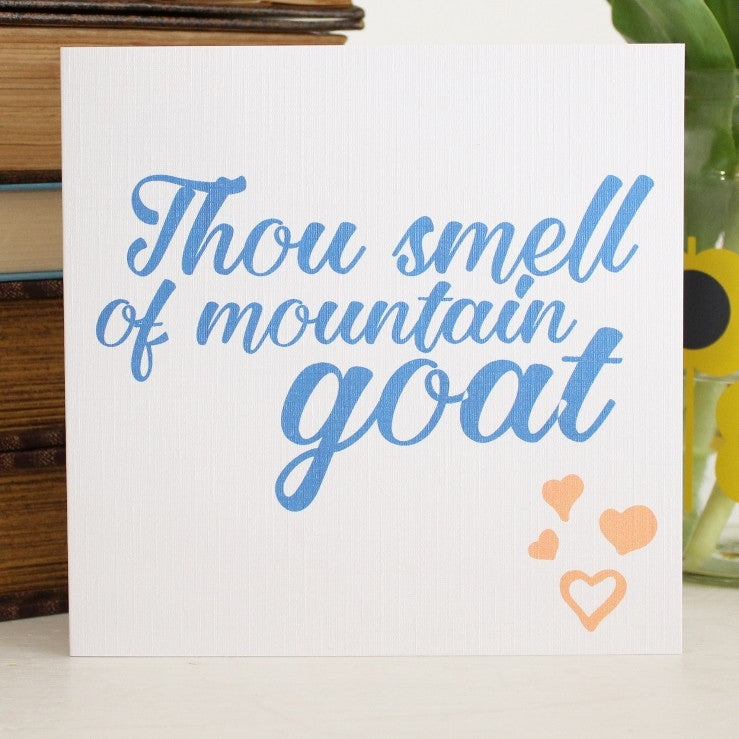 'Thou Smell of Mountain Goat' Shakespeare Greeting Card - The Little Bookish Gift Co - 1