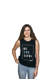 Women's BE YOU TIFUL Tank Top