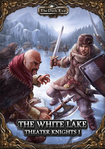 THE DARK EYE: THE WHITE LAKE - THEATER KNIGHTS PT1