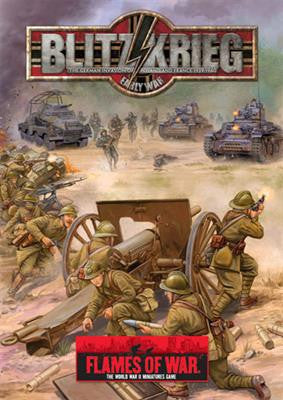 Flames of War Blitzkrieg, The German Invasion of Poland and France 1939 - 1940