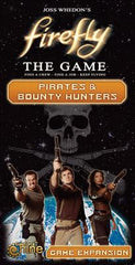 Firefly: Pirates & Bounty Hunters (Expansion)|Firefly: Pirates & Bounty Hunters (Extension) | Boutique FDB