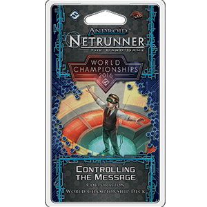 Netrunner: World championships 2016 Controlling the message