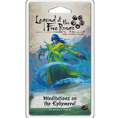 Legend of the Five Rings : Meditations on the Ephemeral