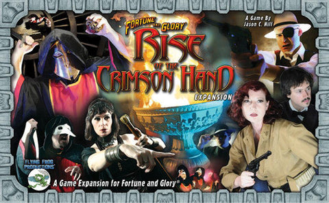 Fortune and Glory: Rise of the Crimson Hand (2013)