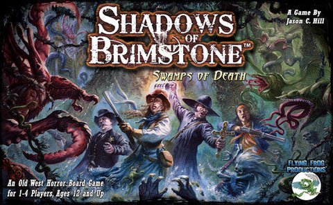 Shadows of Brimstone: Swamps of Death (2014)