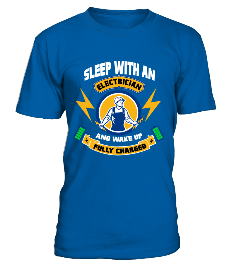 Sleep with an Electrician T-Shirt