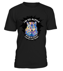 I'm So Alpha T-Shirt