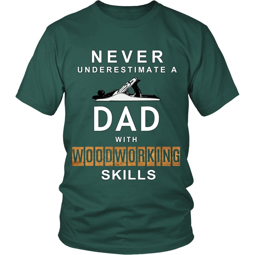 T-shirt - DAD With WoodWorking Skills