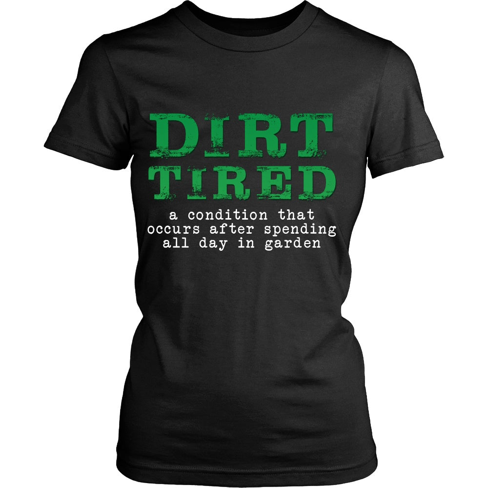 T-shirt - Dirt Tired T-Shirt