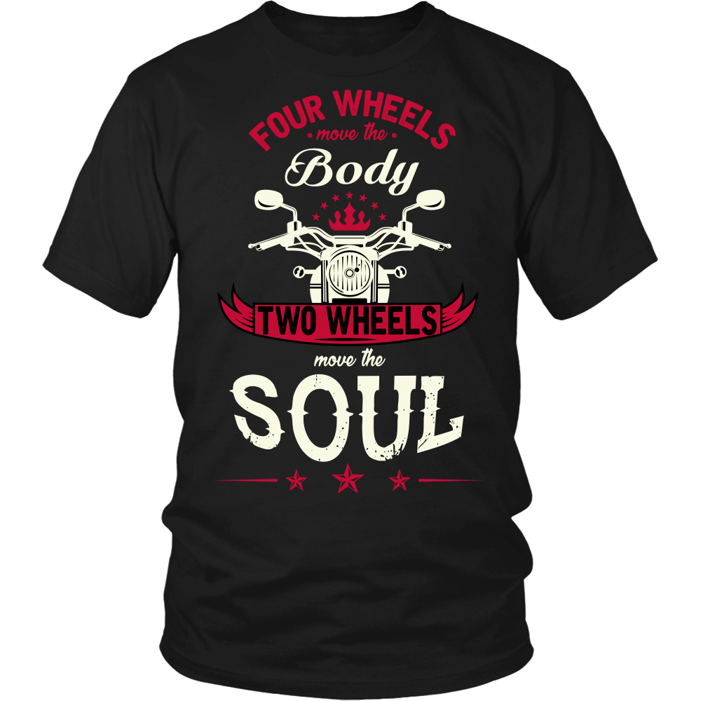 T-shirt - Two Wheels Move The Sould