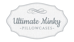 Ultimate Minky Pillowcases