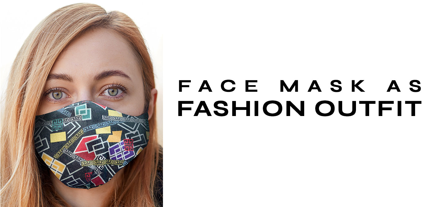 Face Mask as Fashion Outfit