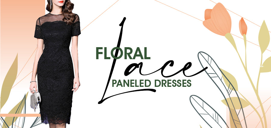 Floral Lace Paneled Dresses