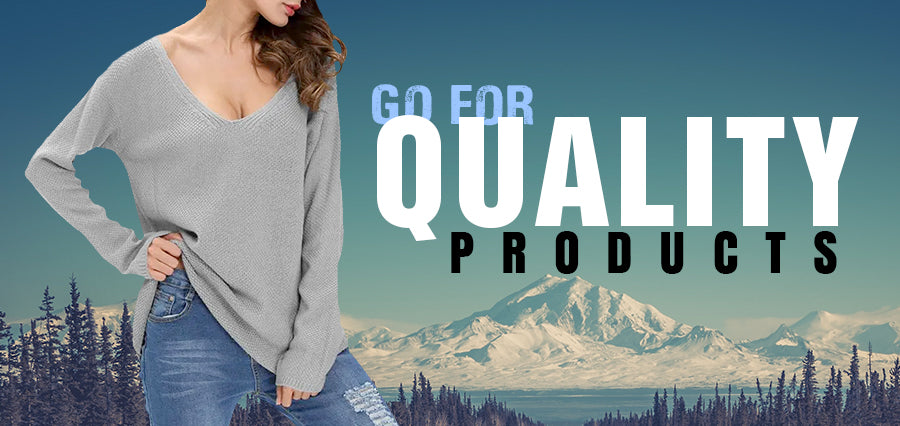 Go For Quality Products