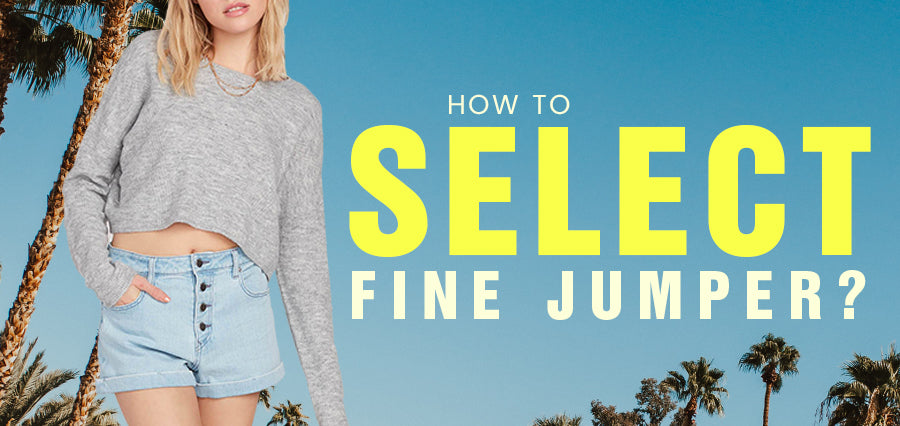 How to Select a Fine Jumper