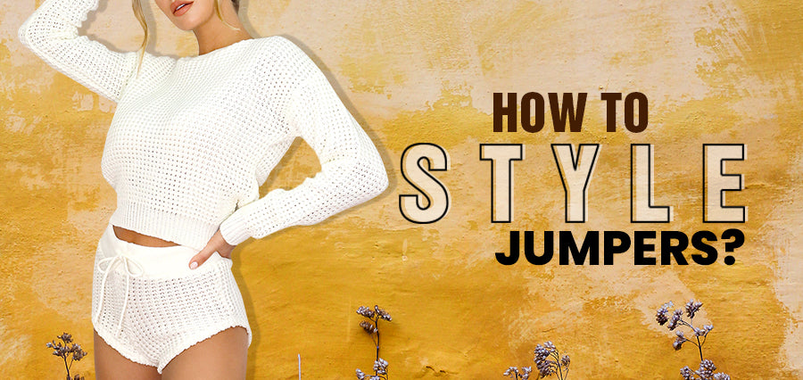 How to Style Jumpers