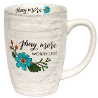 Inspirational Mug - Pray More Worry Less