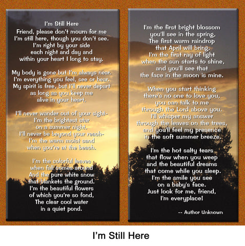 """""""I'm Still Here"""" Sympathy Remembrance Poem - Healing the Heart"""