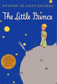 The Little Prince by Antoine de Saint Exupery