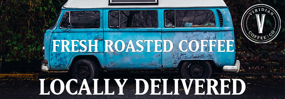 Fresh Roasted Coffee Delivered Locally.