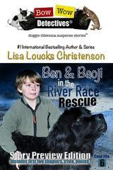 BEN & BAOJI IN THE RIVER RACE RESCUE, CASE FILE 6, BOW WOW DETECTIVES® | Story Preview Edition - Ebook