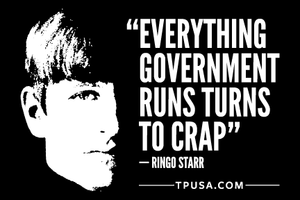 Everything Government Runs Turns to Crap Bumper Sticker