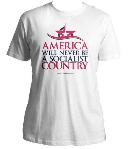 America Will Never Be A Socialist Country Shirt