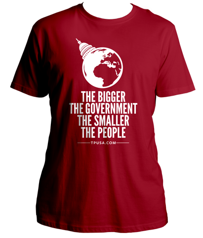 The Bigger The Government Shirt
