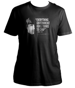 Everything Government Runs Turns To Crap Shirt