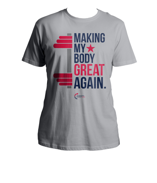 Making My Body Great Again Shirt