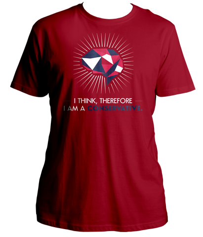 I Think Therefore I Am A Conservative Shirt