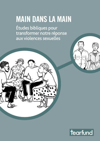Hand in hand: Bible studies to transform our response to sexual violence (French)