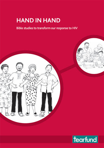 Hand in hand: Bible studies to transform our response to HIV (English)