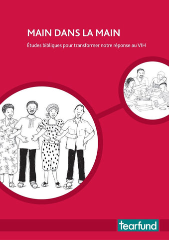Hand in hand: Bible studies to transform our response to HIV (French)