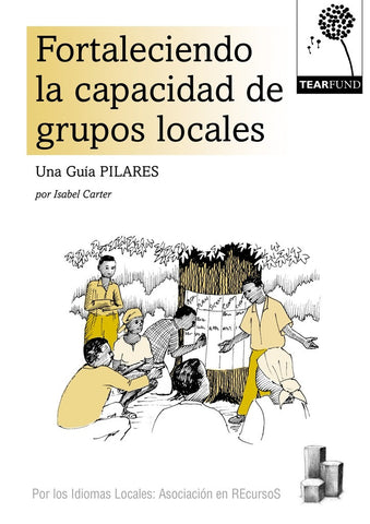 PILLARS: Building the capacity of local groups: African Edition (Spanish)