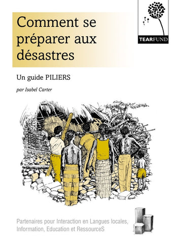 PILLARS: Preparing for disaster (French)