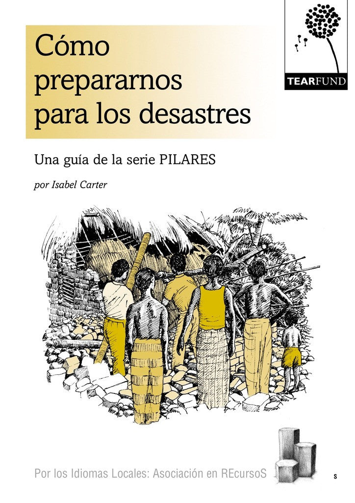 PILLARS: Preparing for disaster (Spanish)