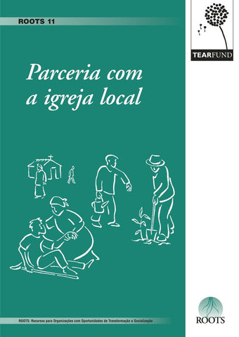 ROOTS 11: Partnering with the local church (Portuguese)