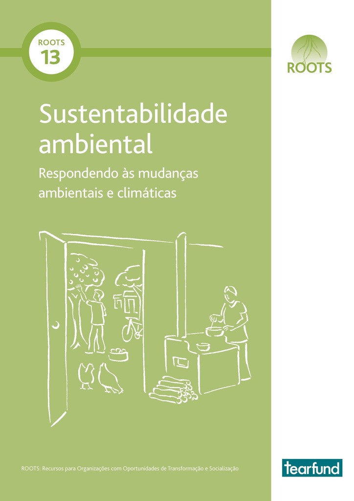 ROOTS 13: Environmental sustainability (Portuguese)