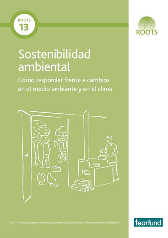 ROOTS 13: Environmental sustainability (Spanish)