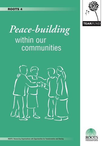 ROOTS 4: Peace-building within our communities (English)