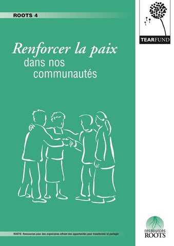 ROOTS 4: Peace-building within our communities (French)