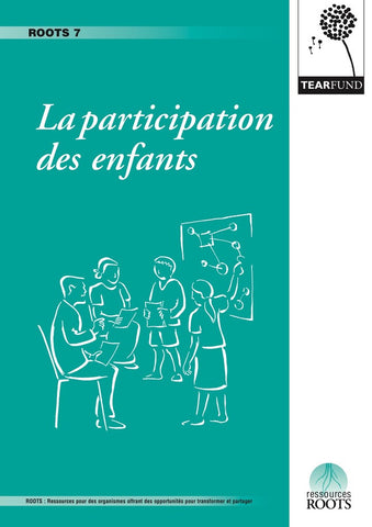ROOTS 7: Child participation (French)