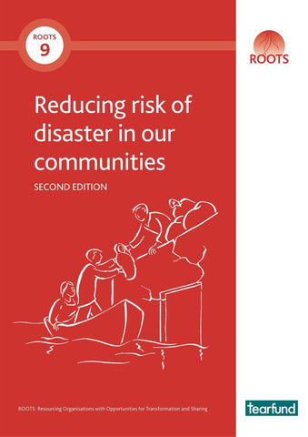 ROOTS 9: Reducing risk of disaster in our communities (English)