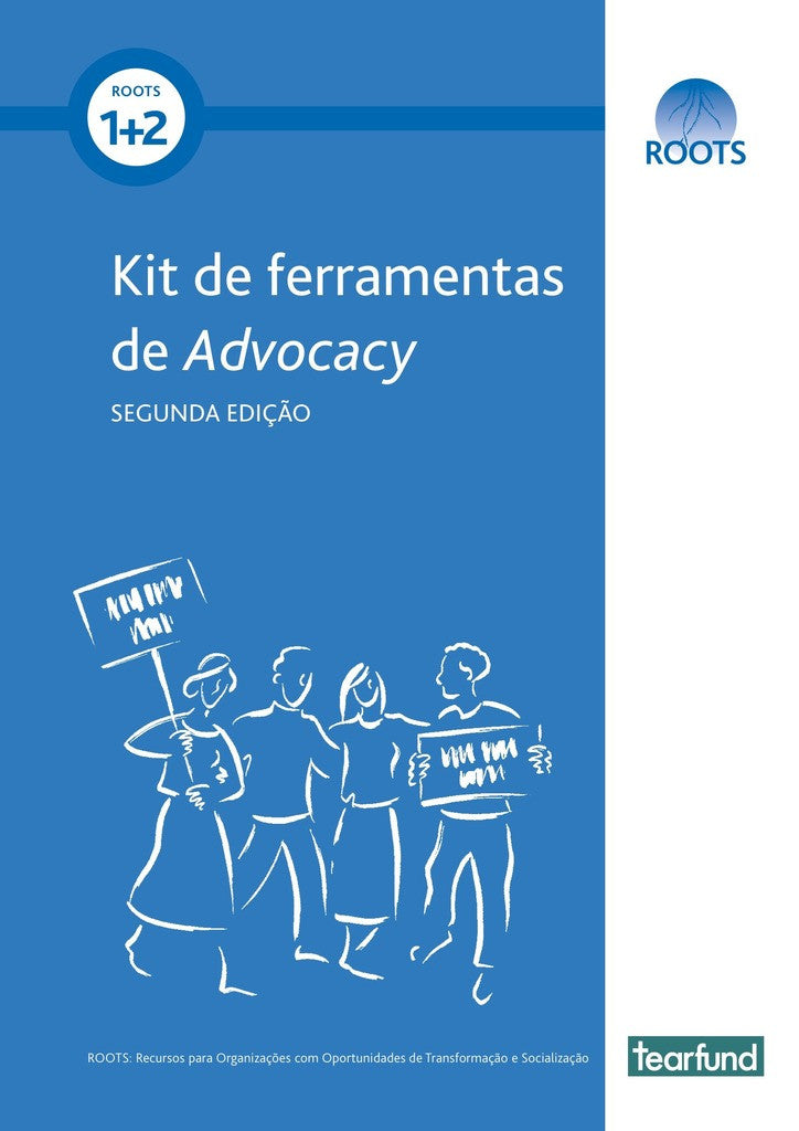 ROOTS 1&2: Advocacy Toolkit (Second edition) (Portuguese)