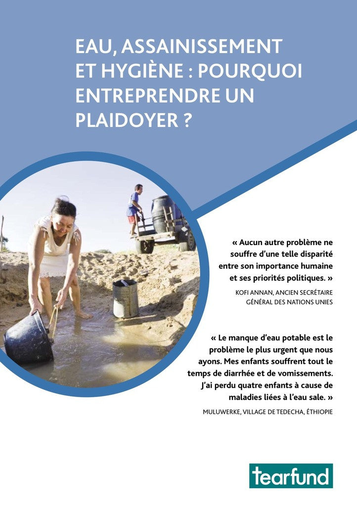 Why advocate for water, sanitation and hygiene (WASH)? (French)
