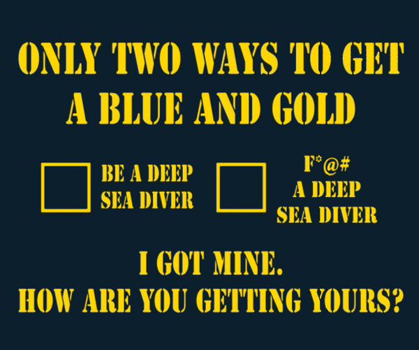 Only Two Ways To Get A Blue and Gold
