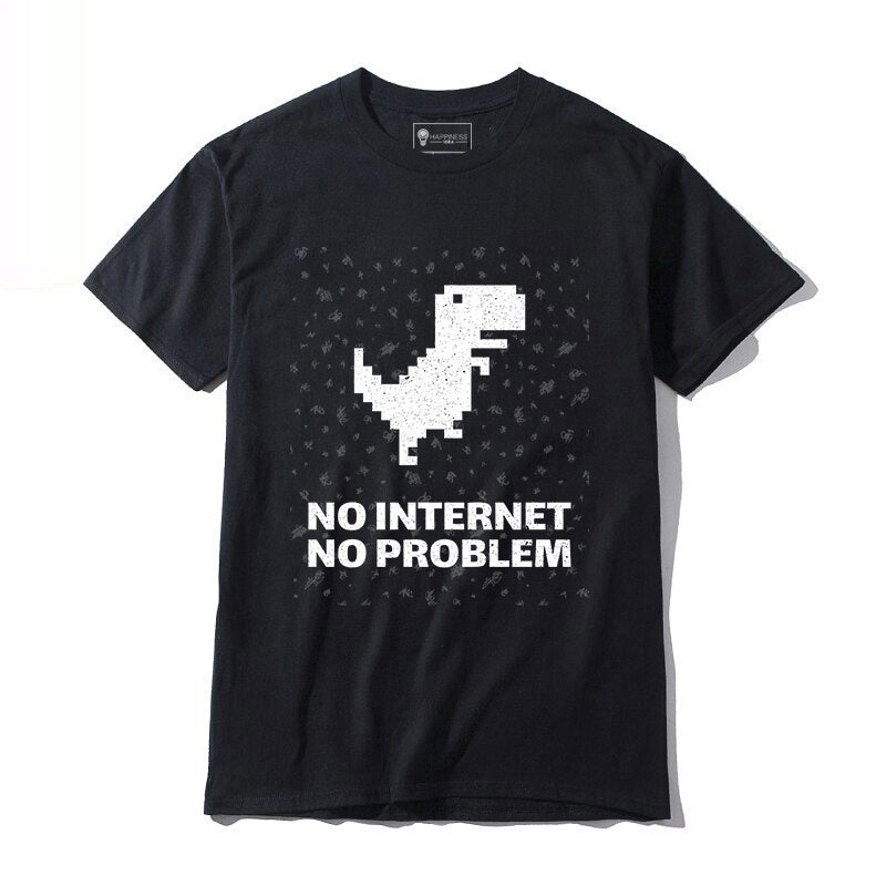 No Internet No Problem Unisex T-shirt