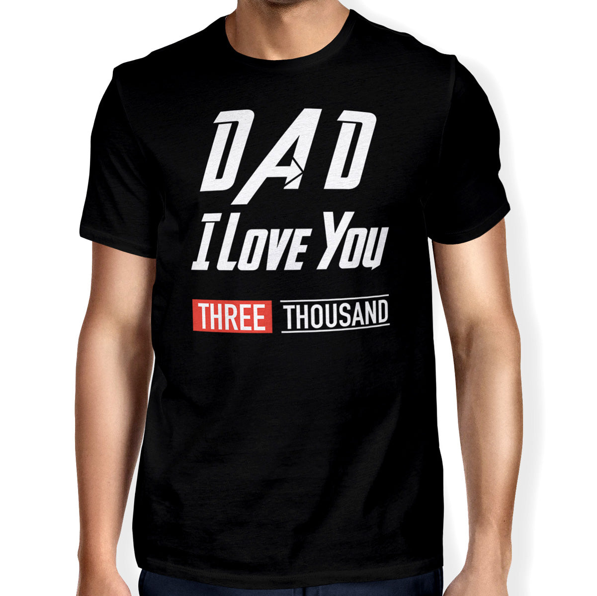 32ad710b Love Dad 3000 Unisex T-shirt – Happiness Idea