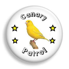Pin - Canary Patrol (pin)